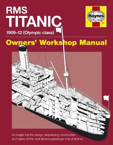 RMS Titanic Manual 1909-12 (Olympic Class): An: Hutchings, David, de