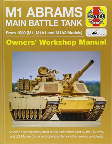 M1 Abrams Main Battle Tank Manual: From: Newsome, Bruce Oliver,