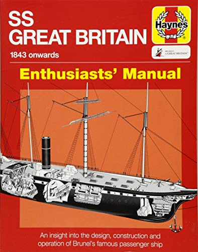 SS Great Britain Manual: An insight into: Brian Lavery
