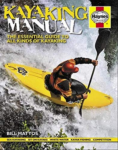 9781785211799: Kayaking Manual: The Essential Guide to All Kinds of Kayaking (Haynes Manuals)