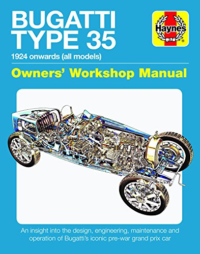9781785211836: Bugatti Type 35 Owners' Workshop Manual: An Insight Into the Design, Engineering and Operation (Haynes Manuals): An insight into the design, ... of Bugatti's iconic pre-war grand prix car