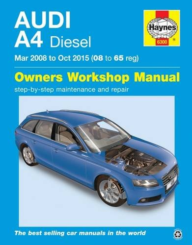 Audi A4 Diesel Owners Workshop Manual: 2008-2015: Mead, John S.