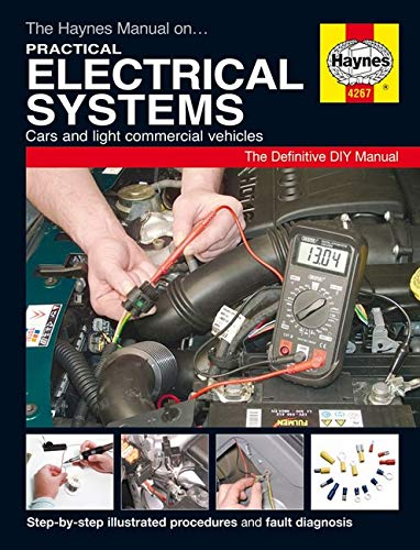 The Haynes Manual on Practical Electrical Systems: Anon