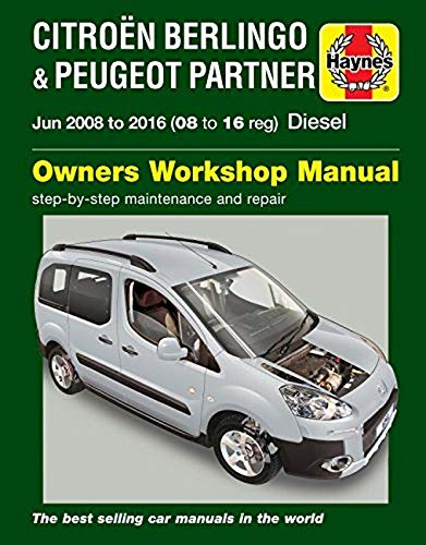 Citroen Berlingo & Peugeot Partner Diesel Owners Workshop Manual 2008-2016: Gill, Peter T.