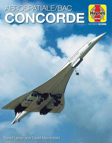 9781785215766: Concorde (Haynes Icons Manuals)