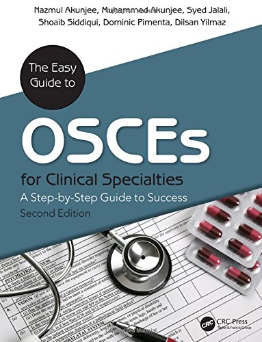 9781785231209: The Easy Guide to OSCEs for Specialties: A Step-by-Step Guide to Success, Second Edition
