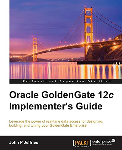9781785280474: Oracle GoldenGate 12c Implementer's Guide