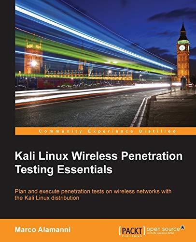 9781785280856: Kali Linux Wireless Penetration Testing Essentials