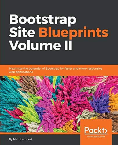 9781785281099: Bootstrap Site Blueprints Volume II