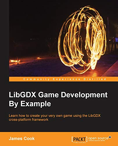 9781785281440: LibGDX Game Development By Example