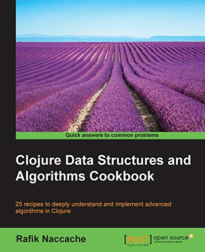 9781785281457: Clojure Data Structures and Algorithms Cookbook