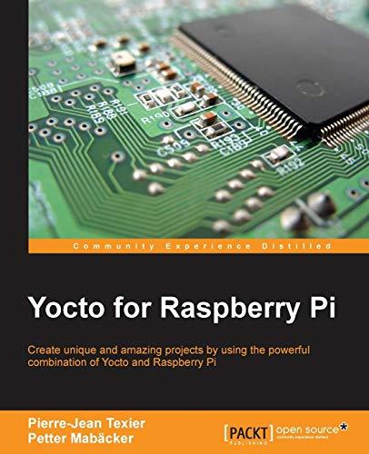 9781785281952: Yocto for Raspberry Pi