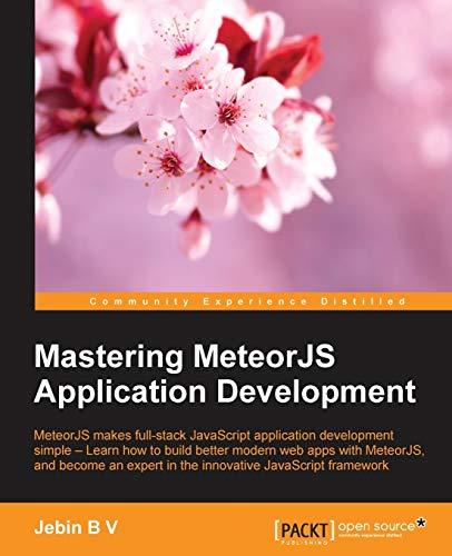 9781785282379: Mastering MeteorJS Application Development