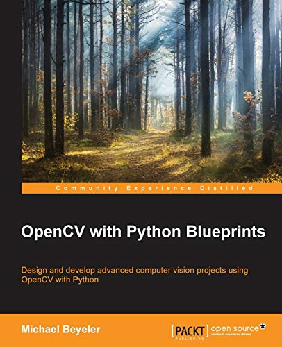 9781785282690: OpenCV with Python Blueprints