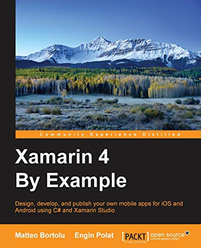 9781785282904: Xamarin 4 By Example