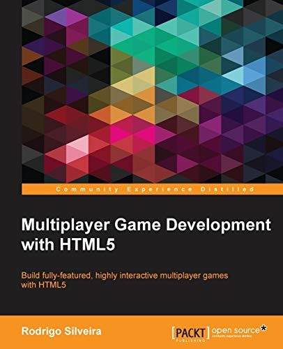 9781785283109: Multiplayer Game Development with HTML5