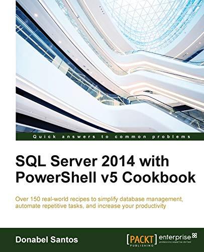 9781785283321: SQL Server 2014 with PowerShell v5 Cookbook