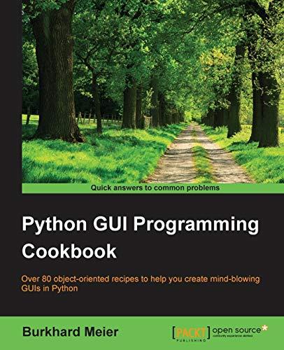 9781785283758: Python GUI Programming Cookbook