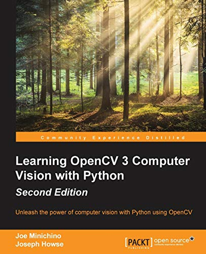 9781785283840: Learning OpenCV 3 Computer Vision with Python - Second Edition