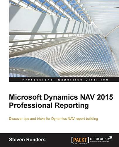 9781785284731: Microsoft Dynamics NAV 2015 Professional Reporting