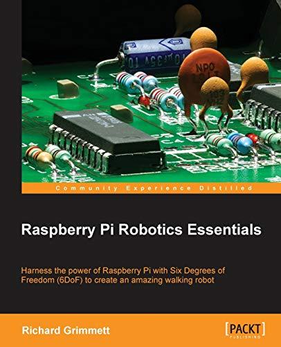 9781785284847: Raspberry Pi Robotics Essentials