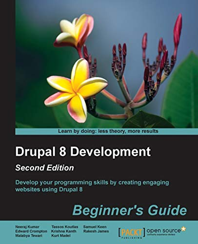 9781785284885: Drupal 8 Development: Beginner's Guide - Second Edition