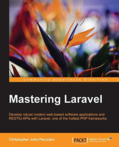 Mastering Laravel: Pecoraro, Christopher John