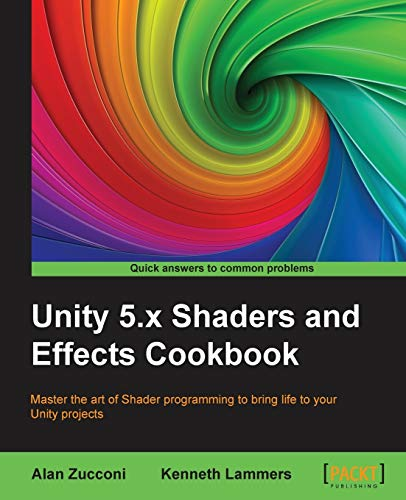 Unity 5 x Shaders and Effects Cookbook (
