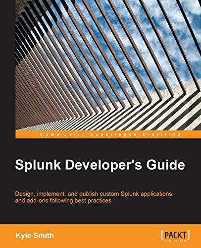 9781785285295: Splunk Developer's Guide