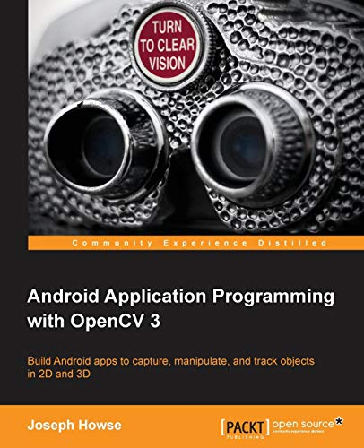 9781785285387: Android Application Programming with OpenCV 3