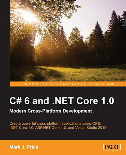 9781785285691: C# 6 and .NET Core 1.0