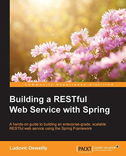 9781785285714: Building a RESTful Web Service with Spring