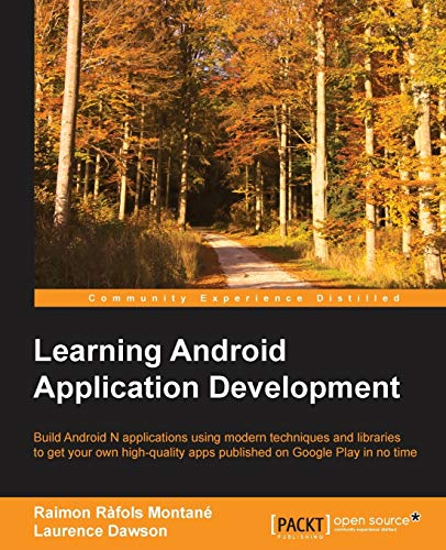 9781785286117: Learning Android Application Development
