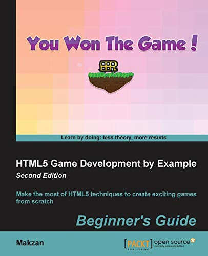 9781785287770: HTML5 Game Development by Example - Second Edition
