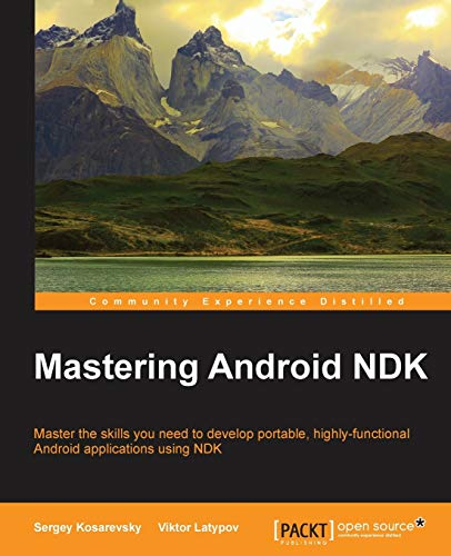 9781785288333: Mastering Android NDK