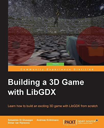9781785288418: Building a 3D Game with LibGDX