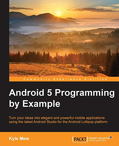 9781785288449: Android 5 Programming by Example