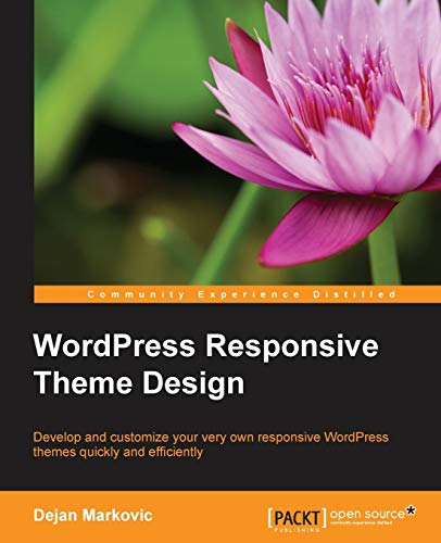 9781785288456: WordPress Responsive Theme Design Essentials