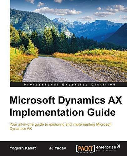 9781785288968: Microsoft Dynamics AX Implementation Guide