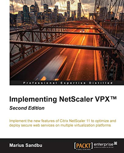 9781785288982: Implementing NetScaler VPX™ - Second Edition