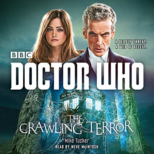 Doctor Who: the Crawling Terror: A 12th Doctor Novel: Tucker, Mike
