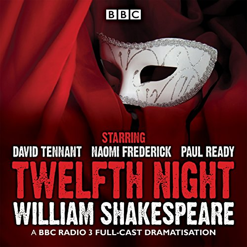 9781785291180: Twelfth Night: A BBC Radio 3 full-cast drama