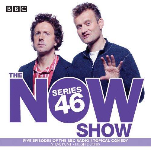 9781785291449: The Now Show: Series 46: Six Episodes of the BBC Radio 4 Topical Comedy