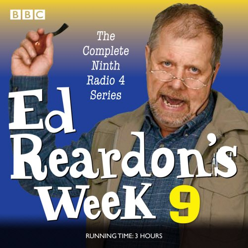 9781785291517: Ed Reardon's Week: Series 9: Six Episodes of the BBC Radio 4 Sitcom