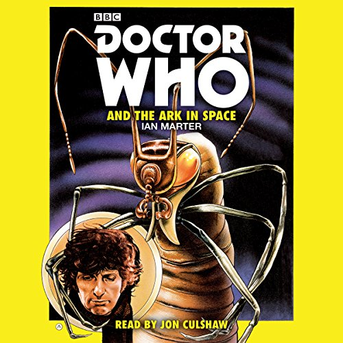 9781785291630: Doctor Who and the Ark in Space: A 4th Doctor Novelisation
