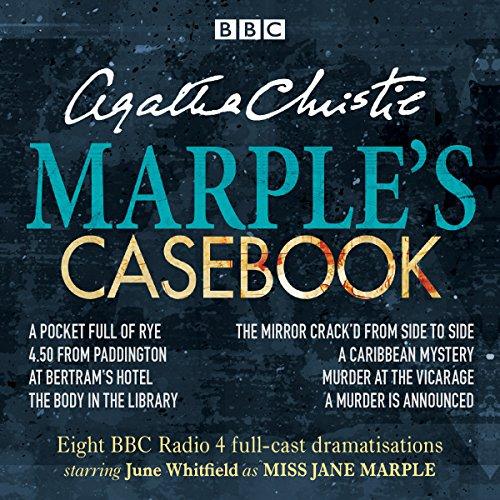 Marple's Casebook: Classic Drama from the BBC Radio Archives: Christie, Agatha