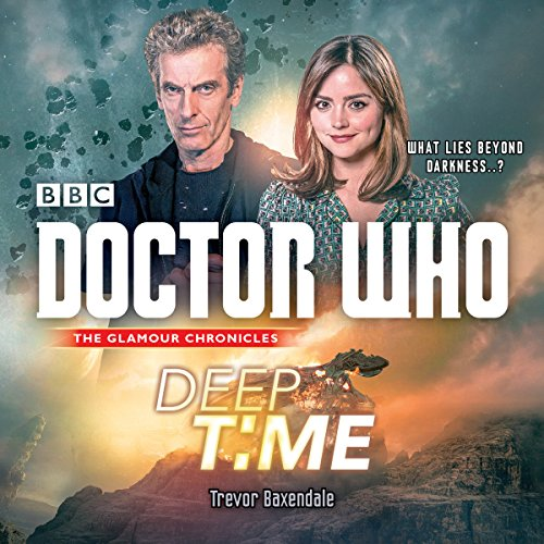 9781785291968: Doctor Who: Deep Time: A 12th Doctor Novel