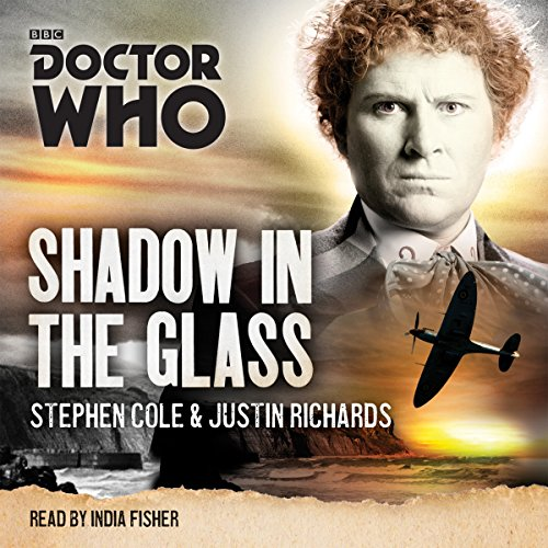 9781785292576: Doctor Who: Shadow in the Glass: A 6th Doctor Novel