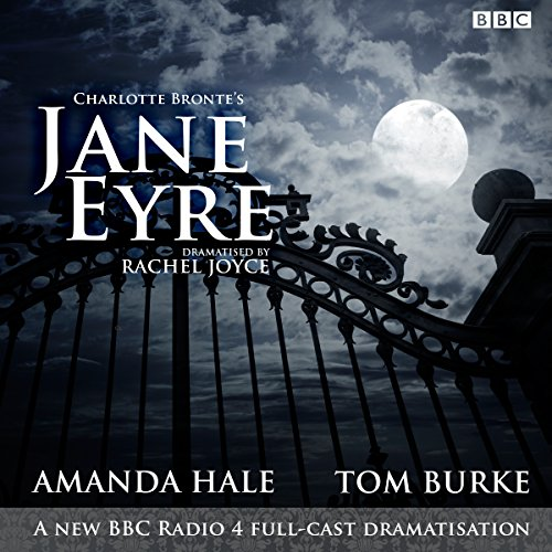 9781785292934: Jane Eyre: A BBC Radio 4 full-cast dramatization