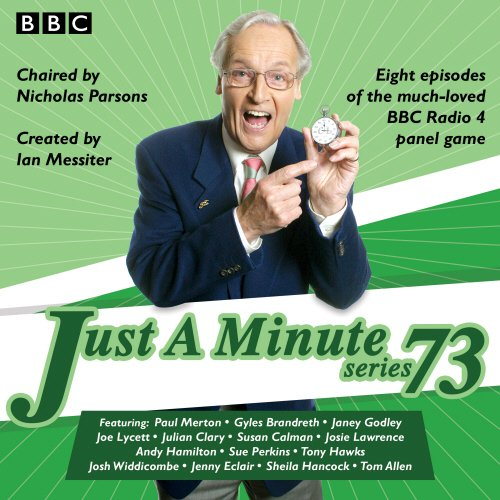 Just a Minute: Series 73: All Eight Episodes of the 73rd Radio Series: BBC Radio Comedy